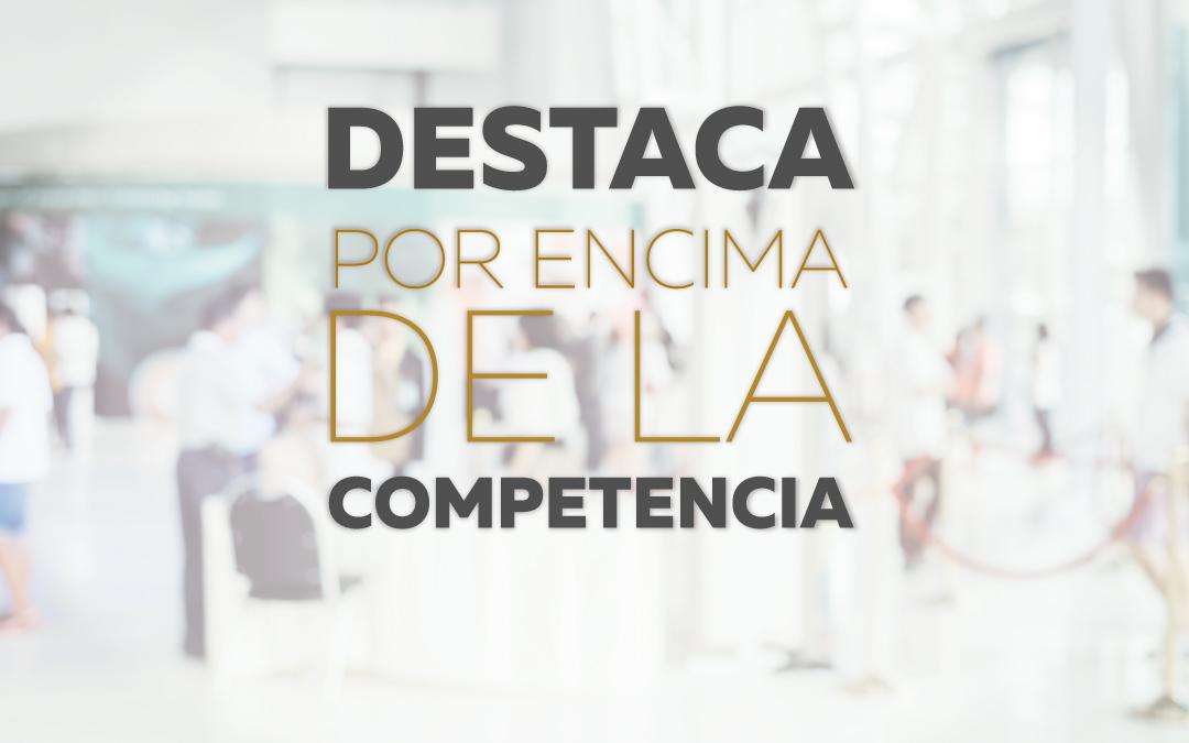 4 TRUCOS PARA DESTACAR EN UNA FERIA POR ENCIMA DE LA COMPETENCIA