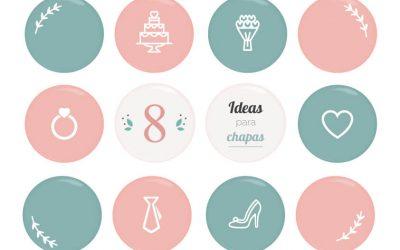 8 IDEAS PARA PERSONALIZAR LAS CHAPAS DE TUS INVITADOS EN UNA BODA